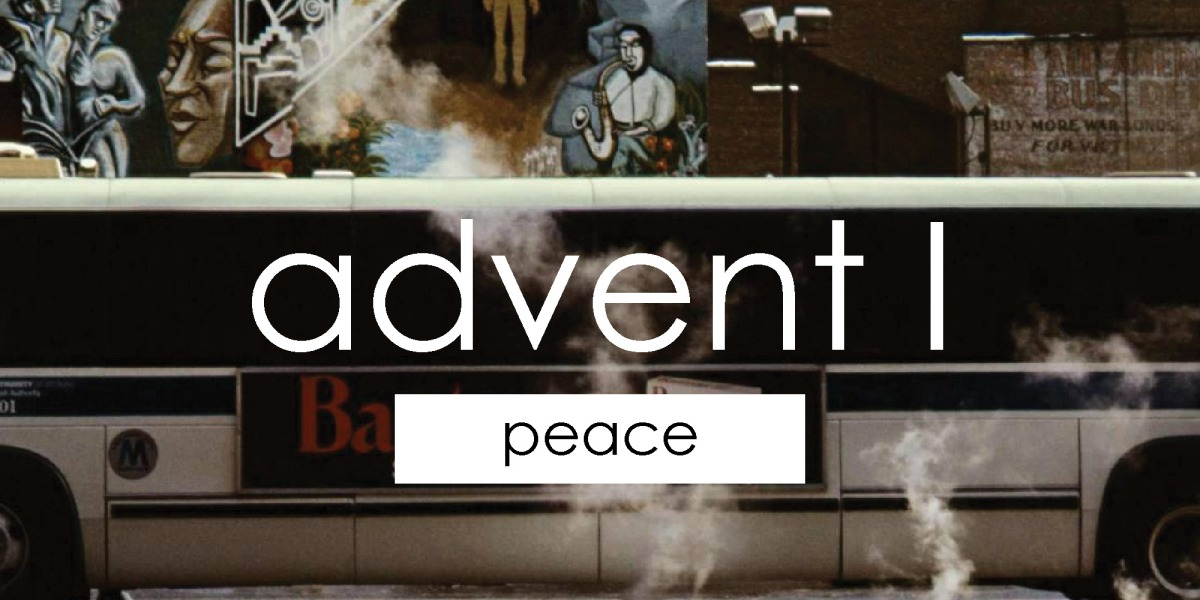 Advent I | Peace